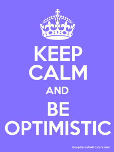 a lavendered coloured image with the words keep calm and be optimistic