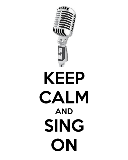 "an iage with a white background, an image of a microphone and the words in black that say ""Keep Calm and Sing On"""
