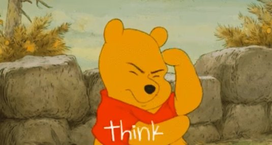 an image of Winnie the pooh thinking with the word think written in white across the image